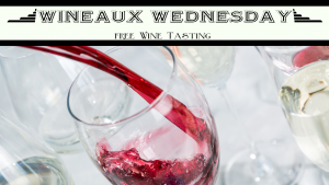 Wineaux Wednesday Wine Tasting @ Rollers Wine & Spirits Coligny Plaza